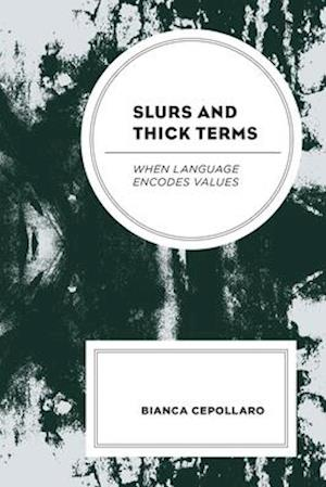 Slurs and Thick Terms