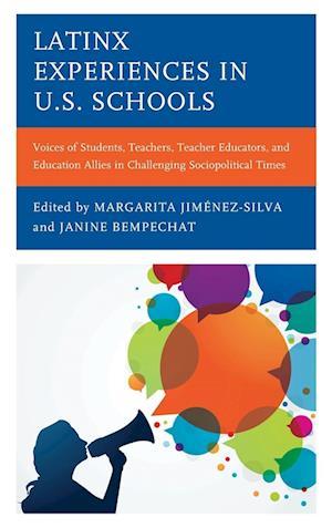Latinx Experiences in U.S. Schools