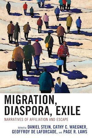 Migration, Diaspora, Exile