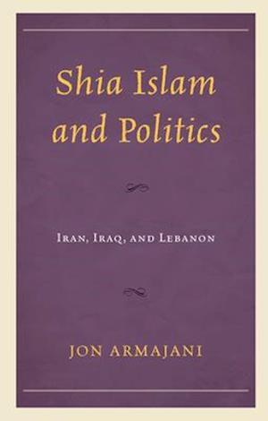 Shia Islam and Politics