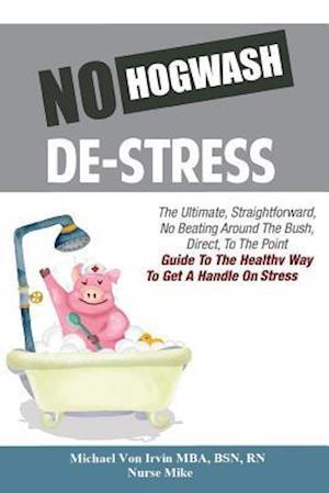 No Hogwash De Stress