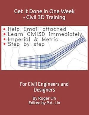 Get It Done in One Week - Civil 3D Training