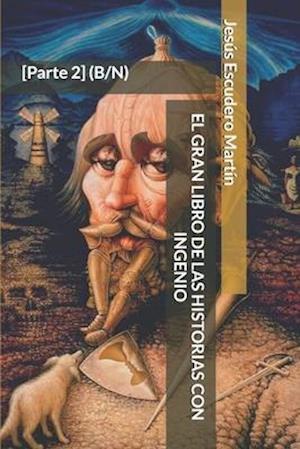 El Gran Libro de Las Historias Con Ingenio