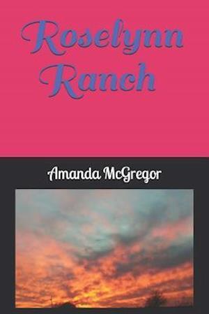Roselynn Ranch