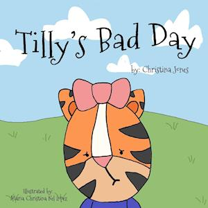 Tilly's Bad Day
