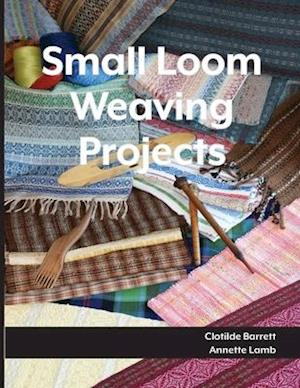 Small Loom Weaving Projects