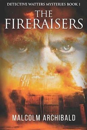 The Fireraisers