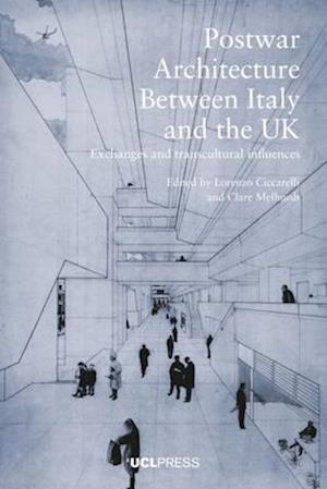 Post-War Architecture Between Italy and the Uk