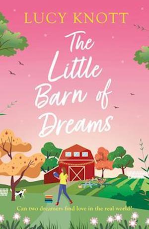 The Little Barn of Dreams