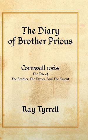 The Diary of Brother Prious