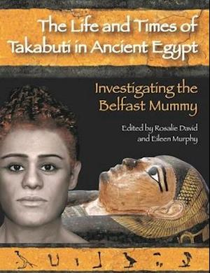 Life and Times of Takabuti in Ancient Egypt