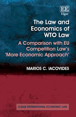The Law and Economics of WTO Law