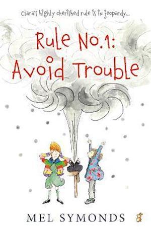 Rule No.1: Avoid Trouble