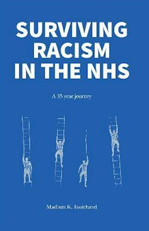 Surviving Racism in the NHS