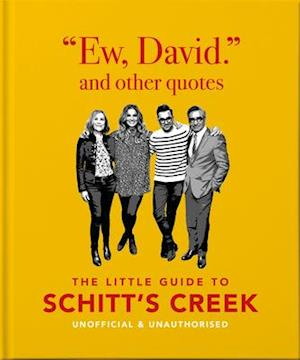 Ew, David, and Other Schitty Quotes