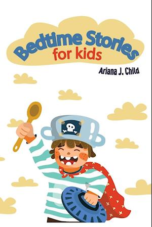 Bedtime Stories for Kids: (Read Alouds for Kids Ages 4-8)