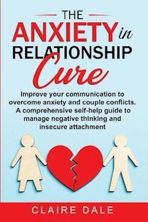 The Anxiety in Relationship Cure