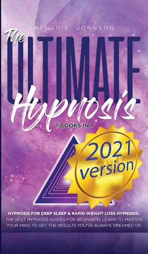 Få The Ultimate Hypnosis For Beginners 2 Books in 1 af ...