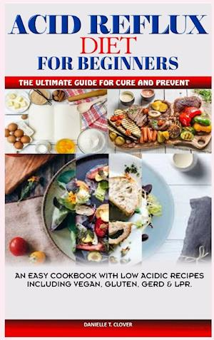 ACID REFLUX AND ANTINFLAMMATORY   DIET