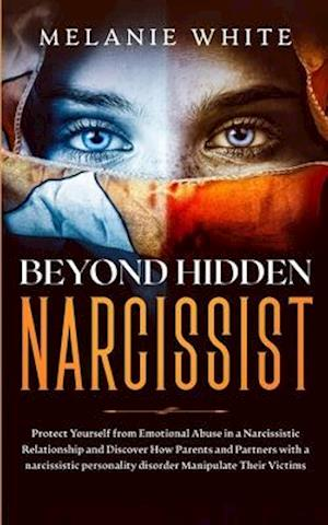 Beyond Hidden Narcissist