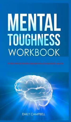 Mental Toughness Workbook