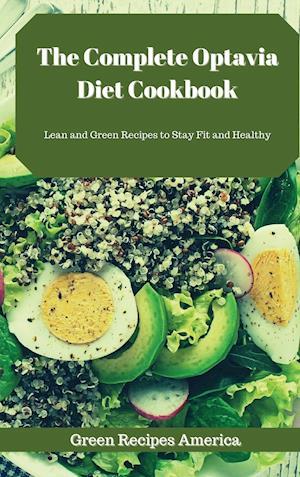 The Complete Optavia Diet Cookbook