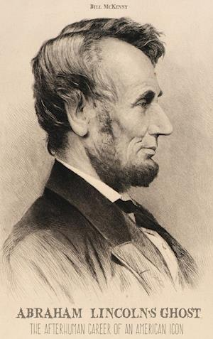 ABRAHAM LINCOLN'S GHOST