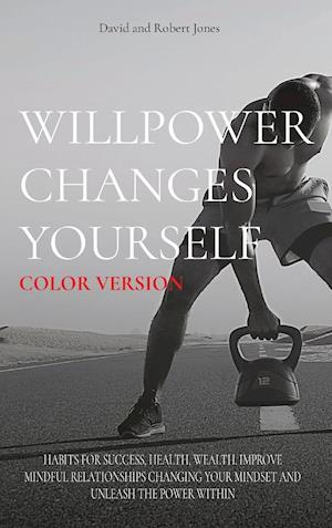 WILLPOWER CHANGES YOURSELF COLOR VERSION