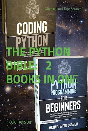 THE PYTHON BIBLE 2 BOOKS IN ONE (color version)