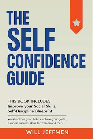 The Self Confidence Guide