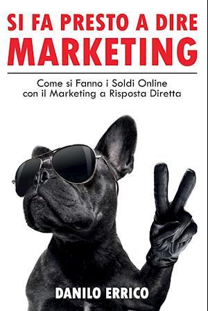 Si fa Presto a dire Marketing
