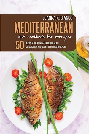 Mediterranean Diet Cookbook for Everyone