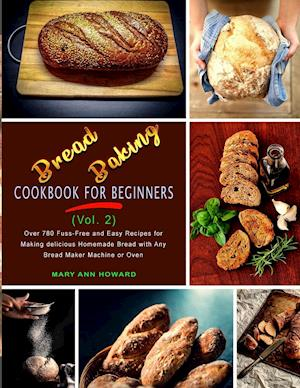 Bread Baking Cookbook for Beginners (Vol. 2)