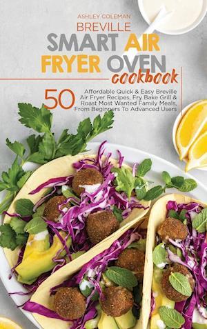Breville Smart Air Fryer Oven Cookbook