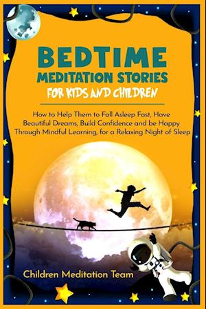 Bedtime Meditation Stories for Kids and Children