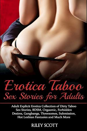 Erotica Taboo Sex Stories for Adults