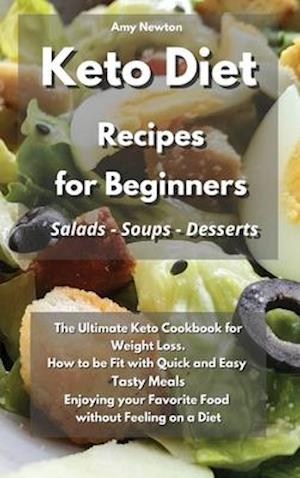 Keto Diet Recipes for Beginners Salads Soups Desserts