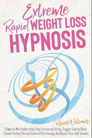 Extreme Rapid Weight Loss Hypnosis