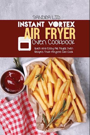 Instant Vortex Air Fryer Oven Cookbook
