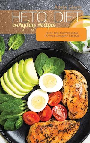 Keto Diet Everyday Recipes