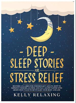 DEEP SLEEP STORIES FOR STRESS RELIEF