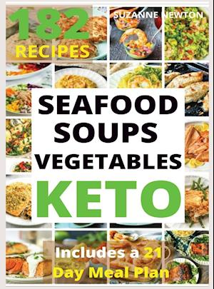 KETO SEAFOOD,SOUPS AND VEGETABLES