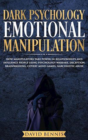 Dark Psychology Emotional Manipulation