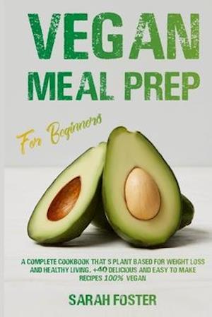 Vegan Meal Prep For Beginners