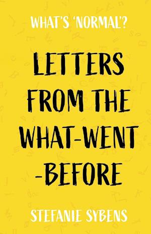 Letters from the What-Went-Before