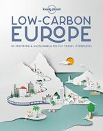 Low Carbon Europe: 80 inspiring & sustainable no-fly travel itineraries