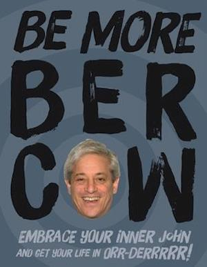 Be More Bercow