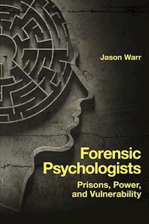 Forensic Psychologists