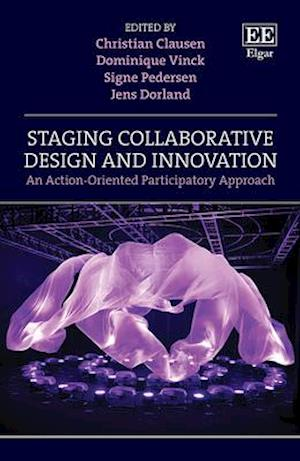 Staging Collaborative Design and Innovation