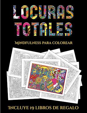 Mindfulness para colorear (Locuras totals)